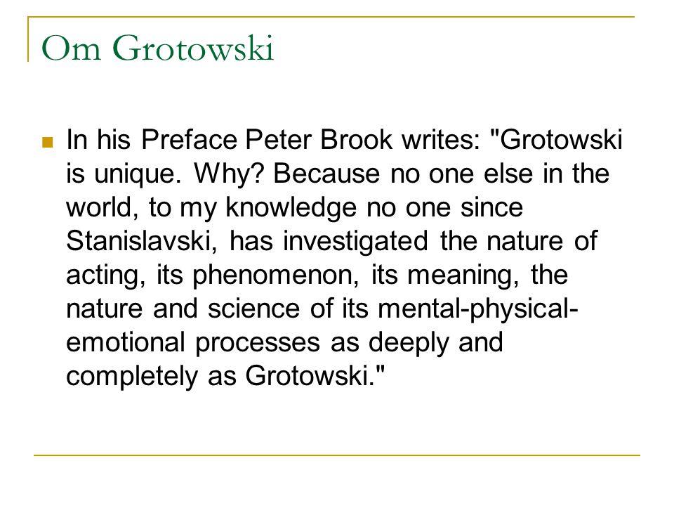 Om Grotowski