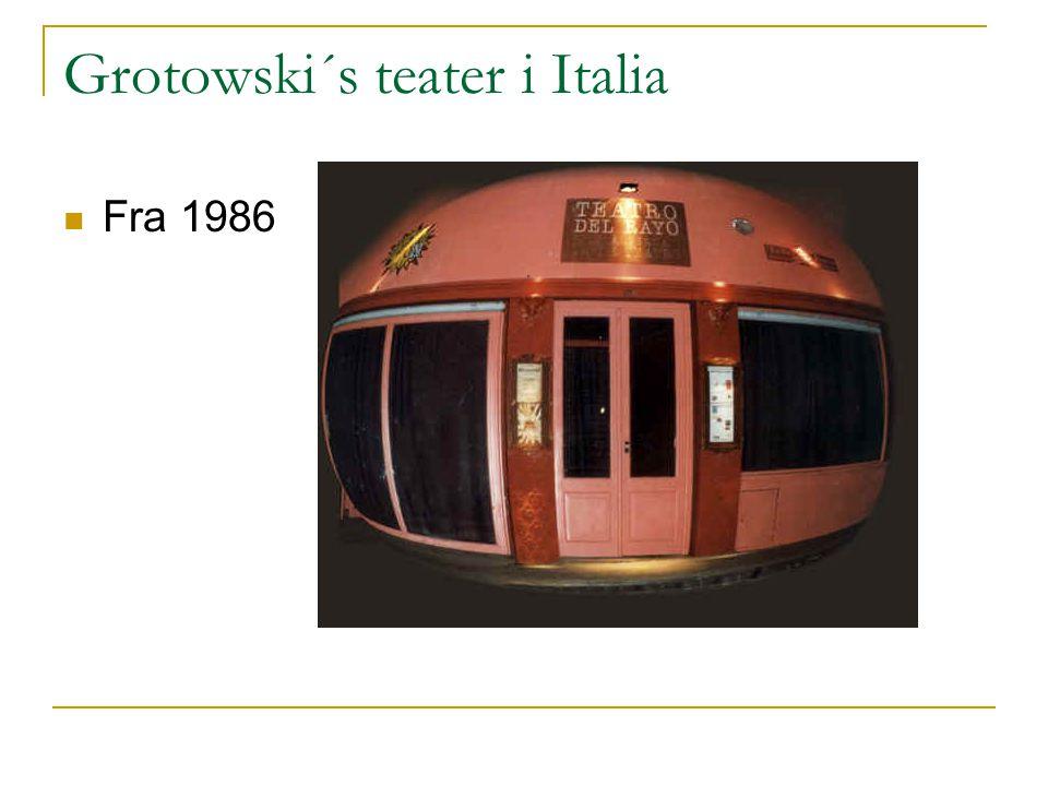 Grotowski´s teater i Italia