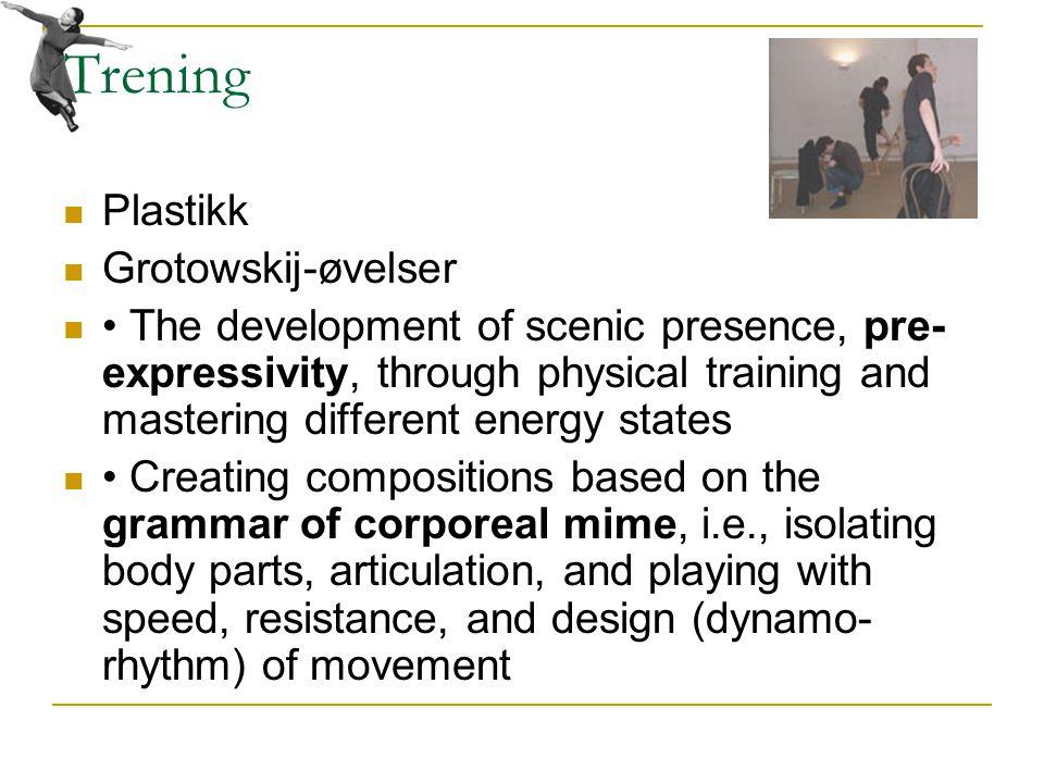 Trening Plastikk Grotowskij-øvelser