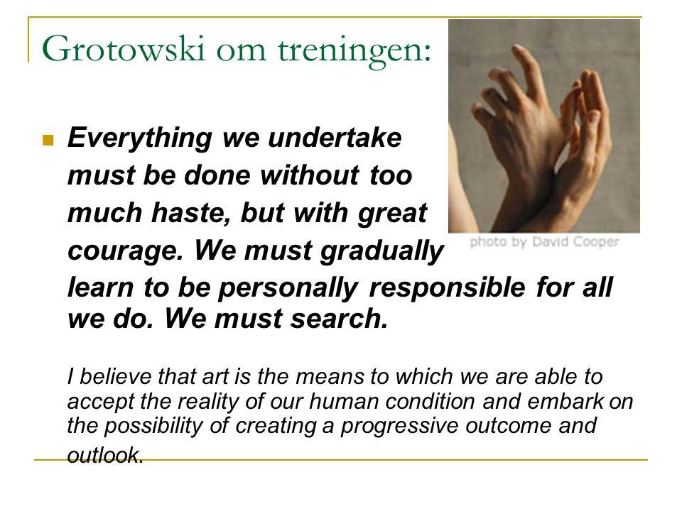 Grotowski om treningen:
