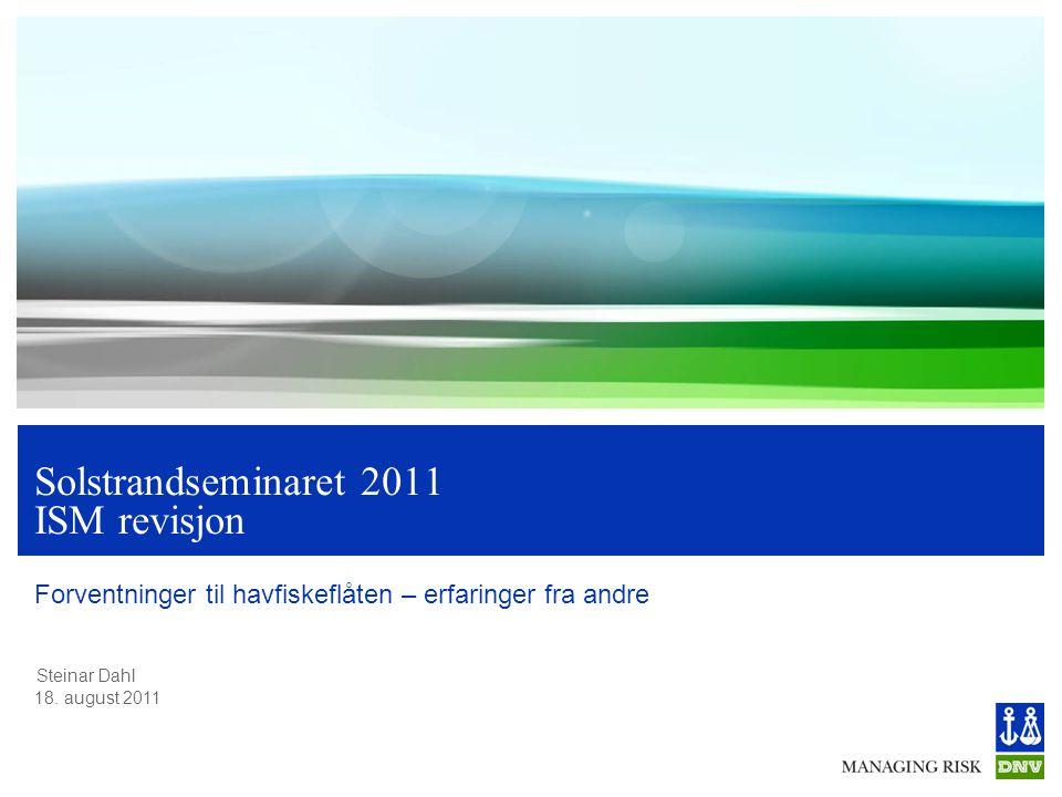 Solstrandseminaret 2011 ISM revisjon