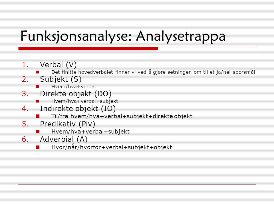 Funksjonsanalyse: Analysetrappa
