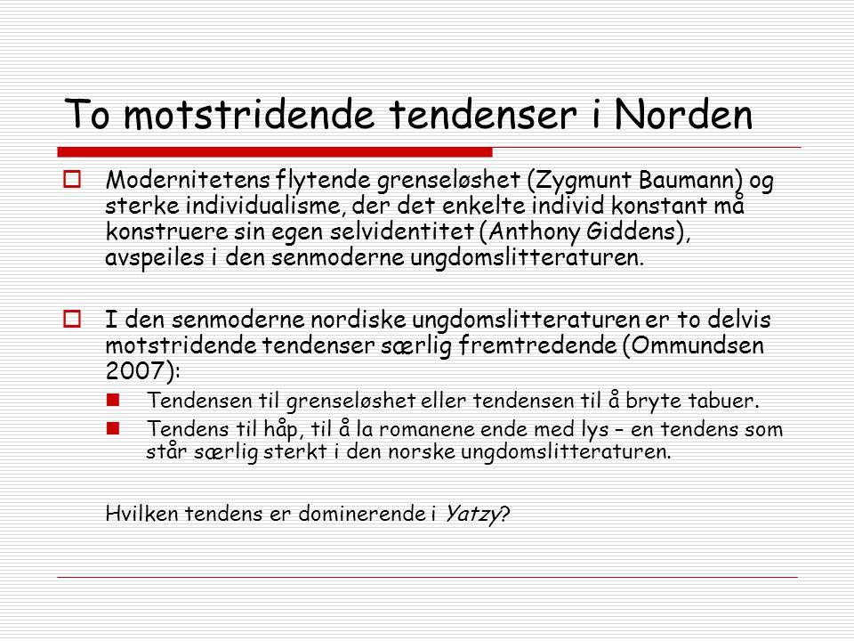 To motstridende tendenser i Norden