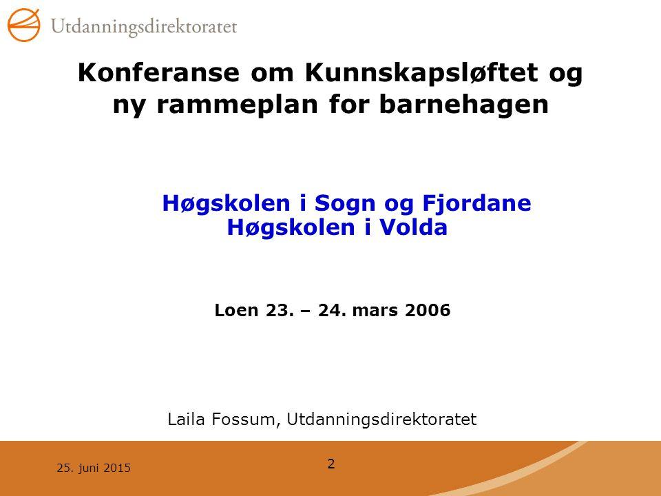 Konferanse om Kunnskapsløftet og ny rammeplan for barnehagen
