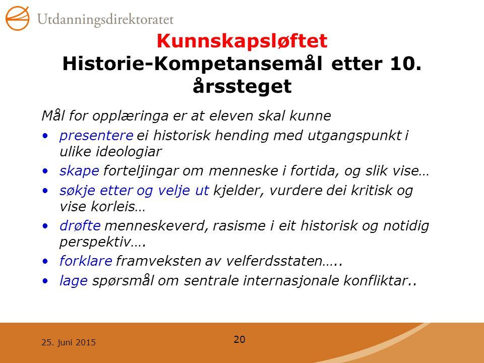 Kunnskapsløftet Historie-Kompetansemål etter 10. årssteget