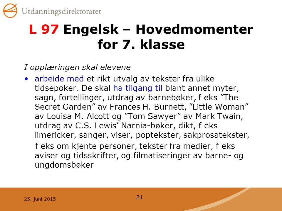 L 97 Engelsk – Hovedmomenter for 7. klasse