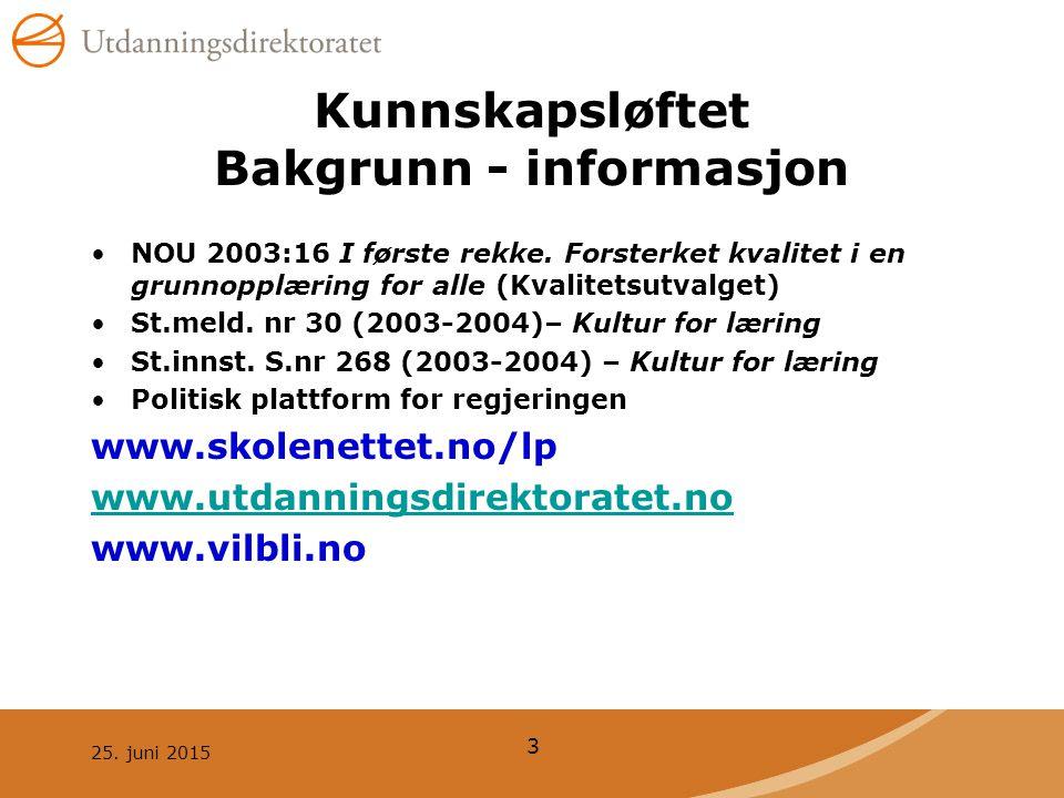 Kunnskapsløftet Bakgrunn - informasjon