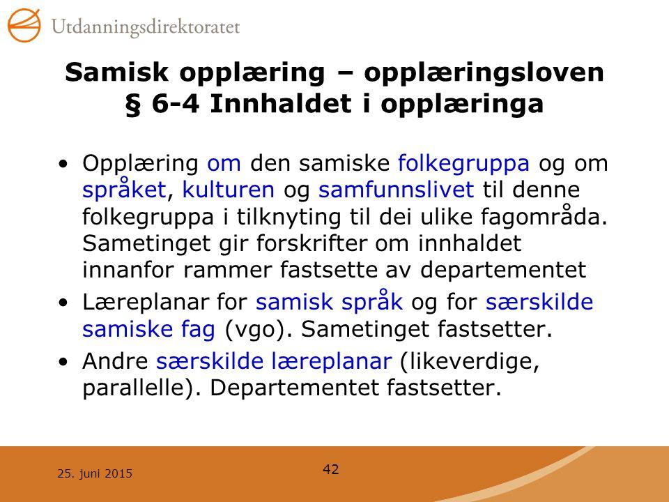 Samisk opplæring – opplæringsloven § 6-4 Innhaldet i opplæringa