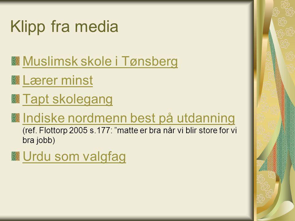 Klipp fra media Muslimsk skole i Tønsberg Lærer minst Tapt skolegang