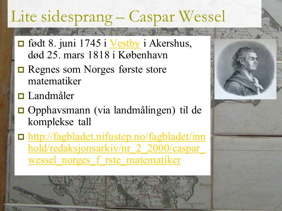 Lite sidesprang – Caspar Wessel
