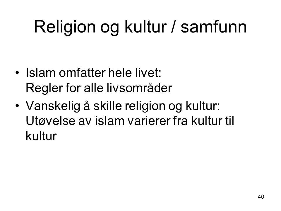 Religion og kultur / samfunn