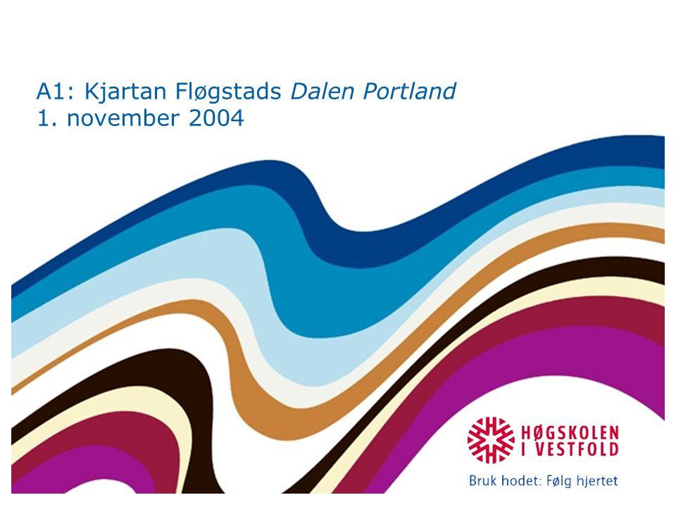 A1: Kjartan Fløgstads Dalen Portland 1. november 2004