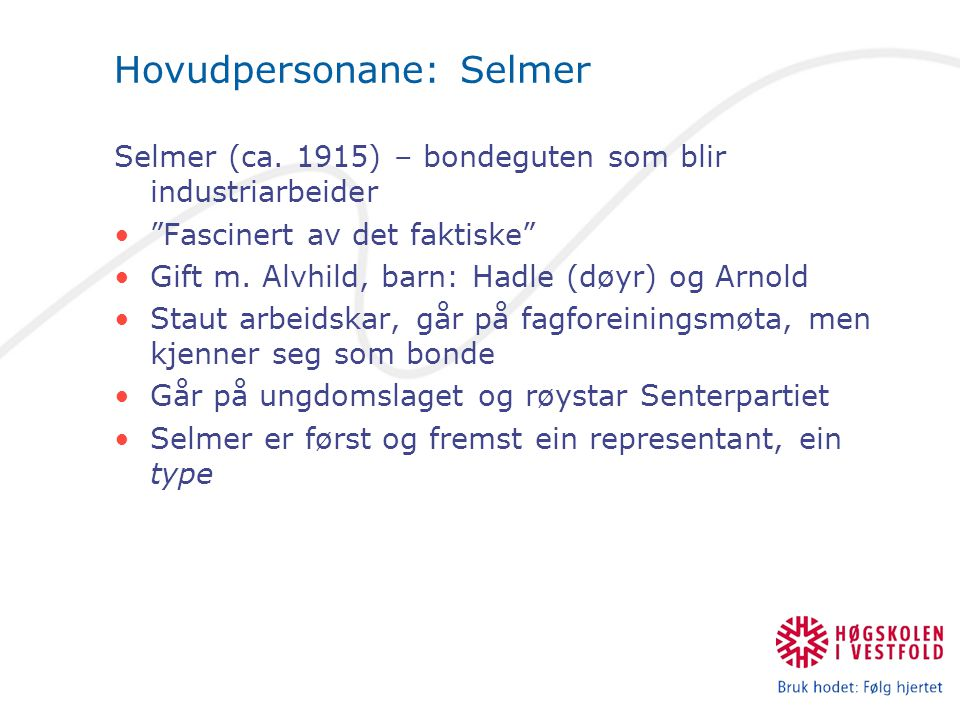 Hovudpersonane: Selmer