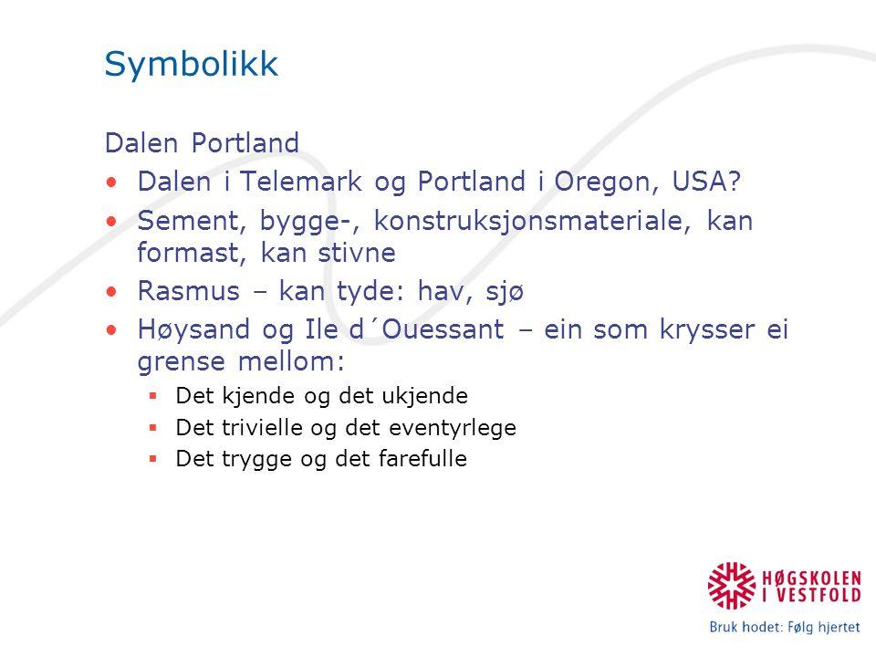 Symbolikk Dalen Portland Dalen i Telemark og Portland i Oregon, USA