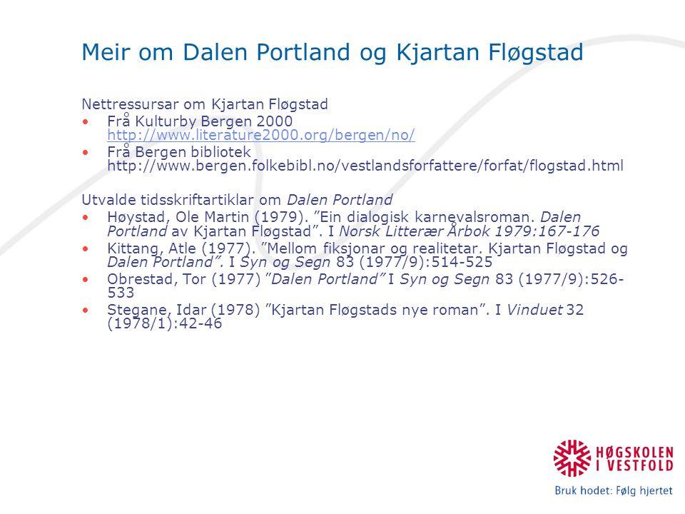Meir om Dalen Portland og Kjartan Fløgstad