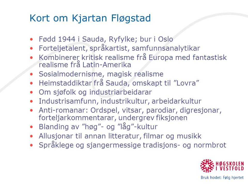 Kort om Kjartan Fløgstad