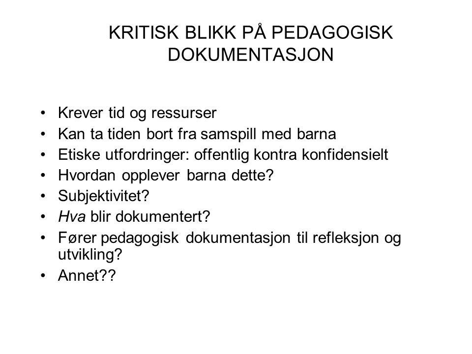 KRITISK BLIKK PÅ PEDAGOGISK DOKUMENTASJON