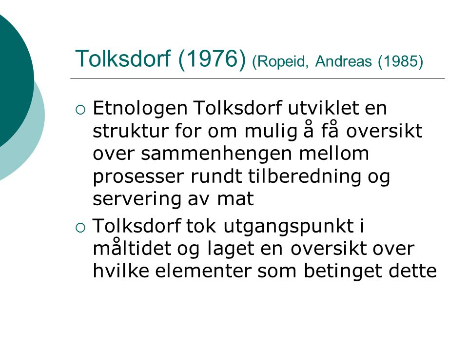 Tolksdorf (1976) (Ropeid, Andreas (1985)