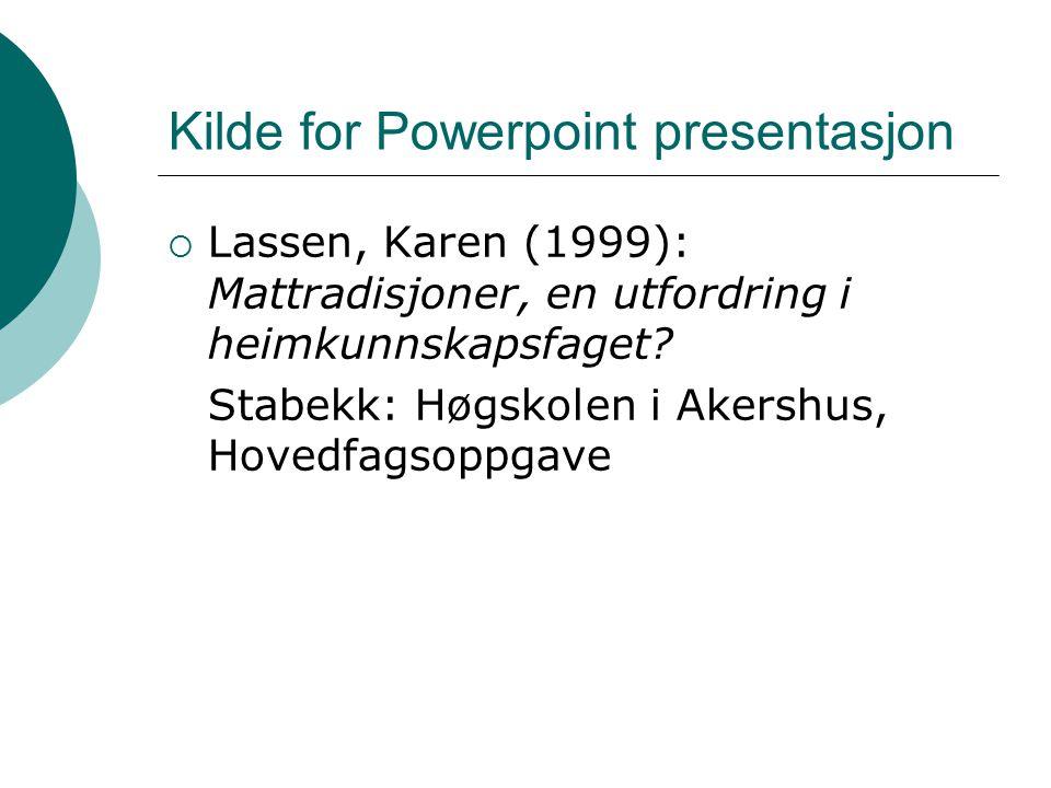Kilde for Powerpoint presentasjon