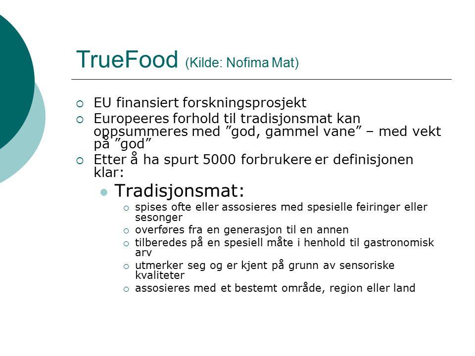 TrueFood (Kilde: Nofima Mat)