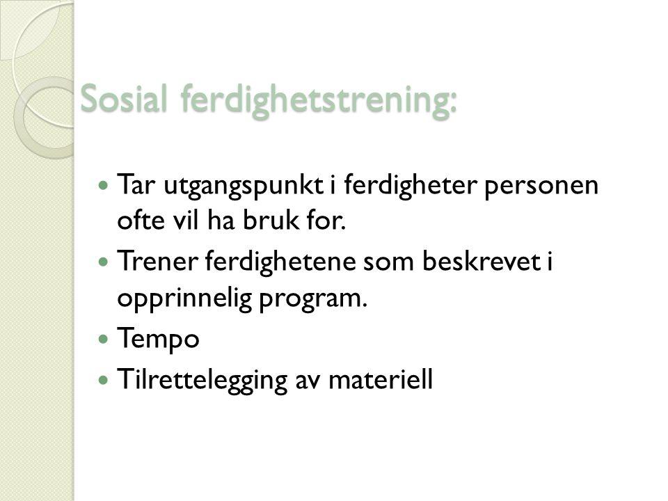 Sosial ferdighetstrening: