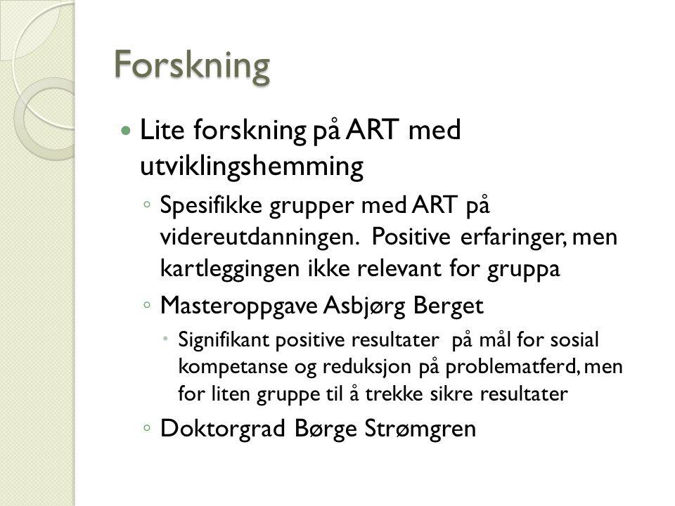 Forskning Lite forskning på ART med utviklingshemming