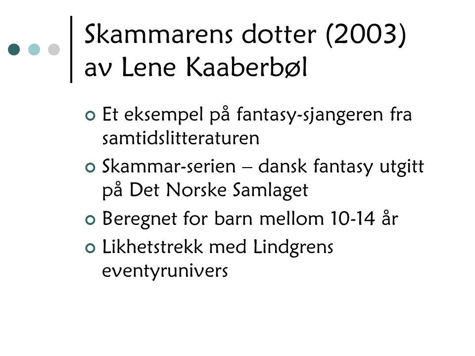 Skammarens dotter (2003) av Lene Kaaberbøl