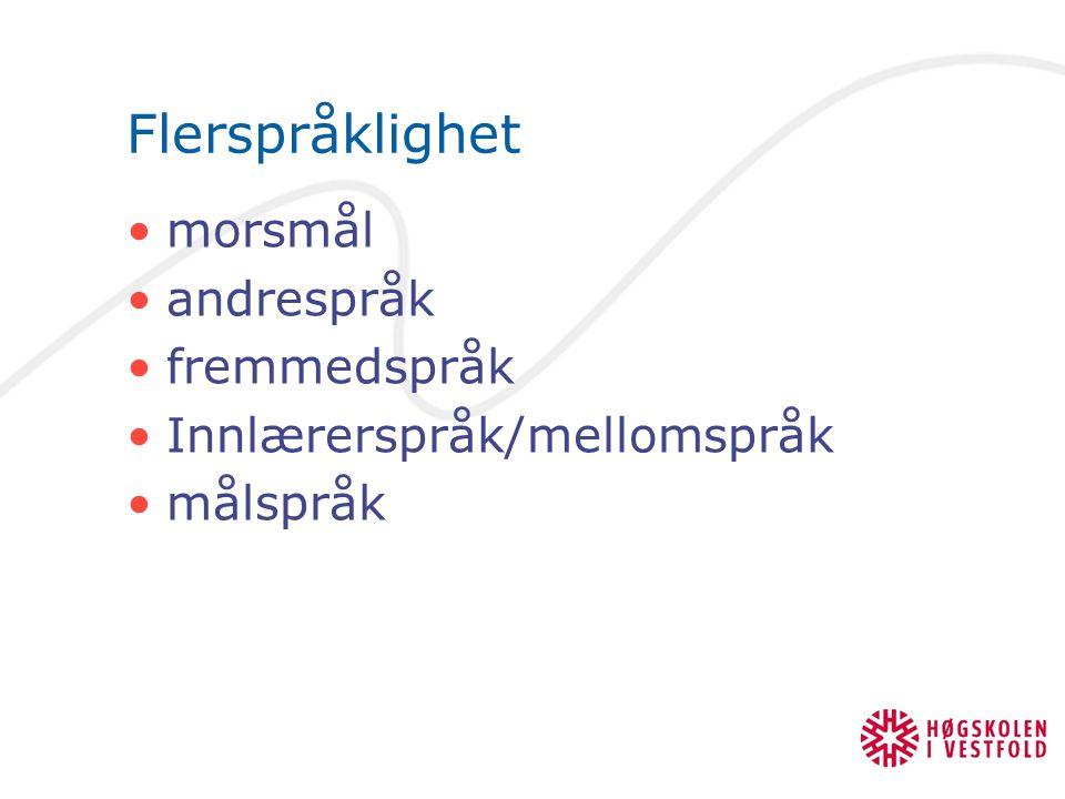 Flerspråklighet morsmål andrespråk fremmedspråk