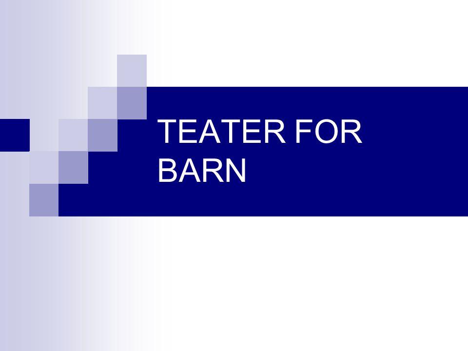 TEATER FOR BARN