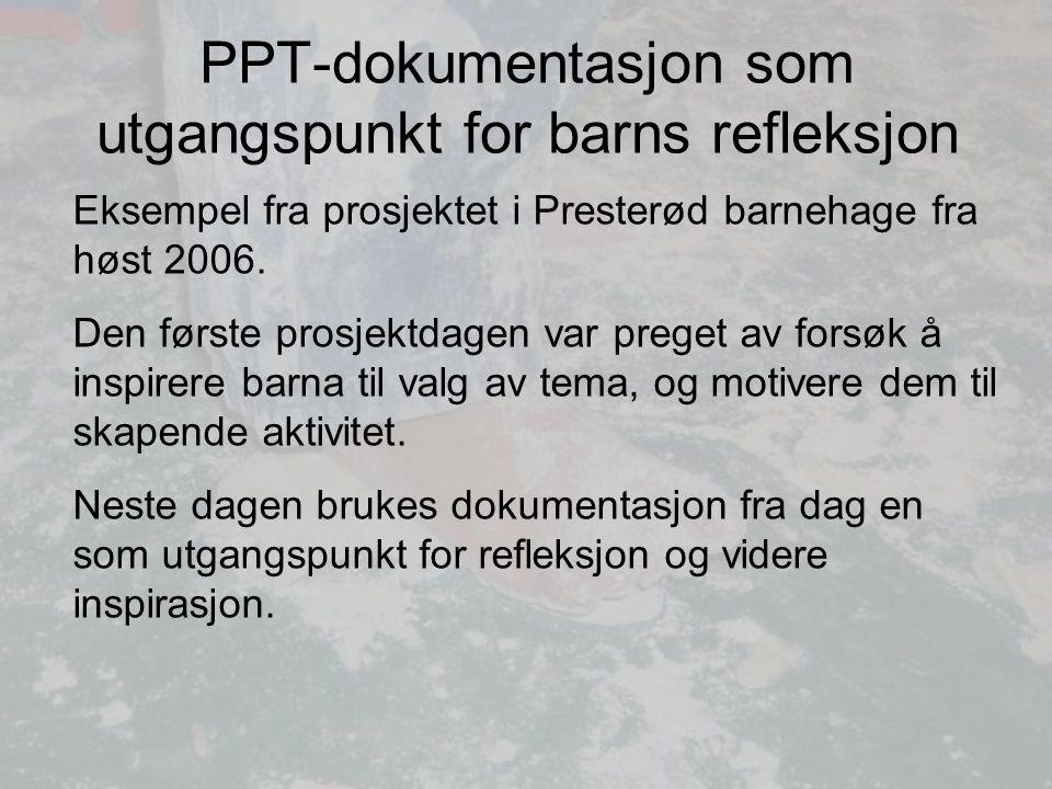 PPT-dokumentasjon som utgangspunkt for barns refleksjon