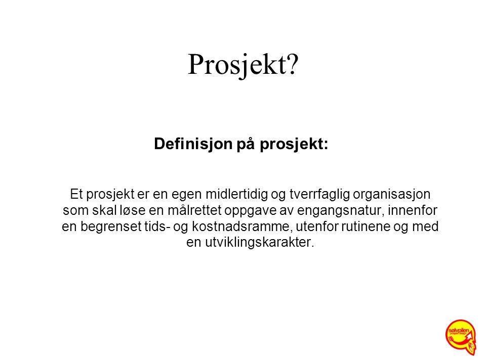 Definisjon på prosjekt: