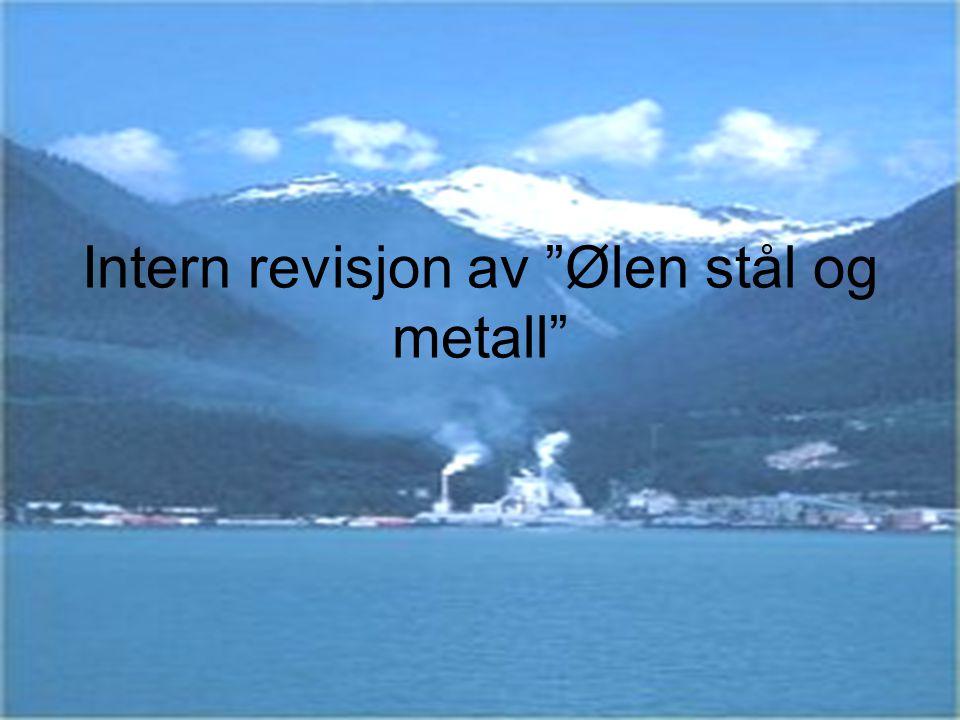 Intern revisjon av Ølen stål og metall
