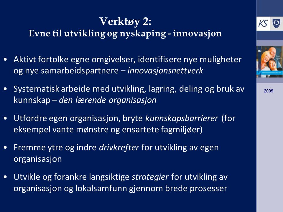 Verktøy 2: Evne til utvikling og nyskaping - innovasjon