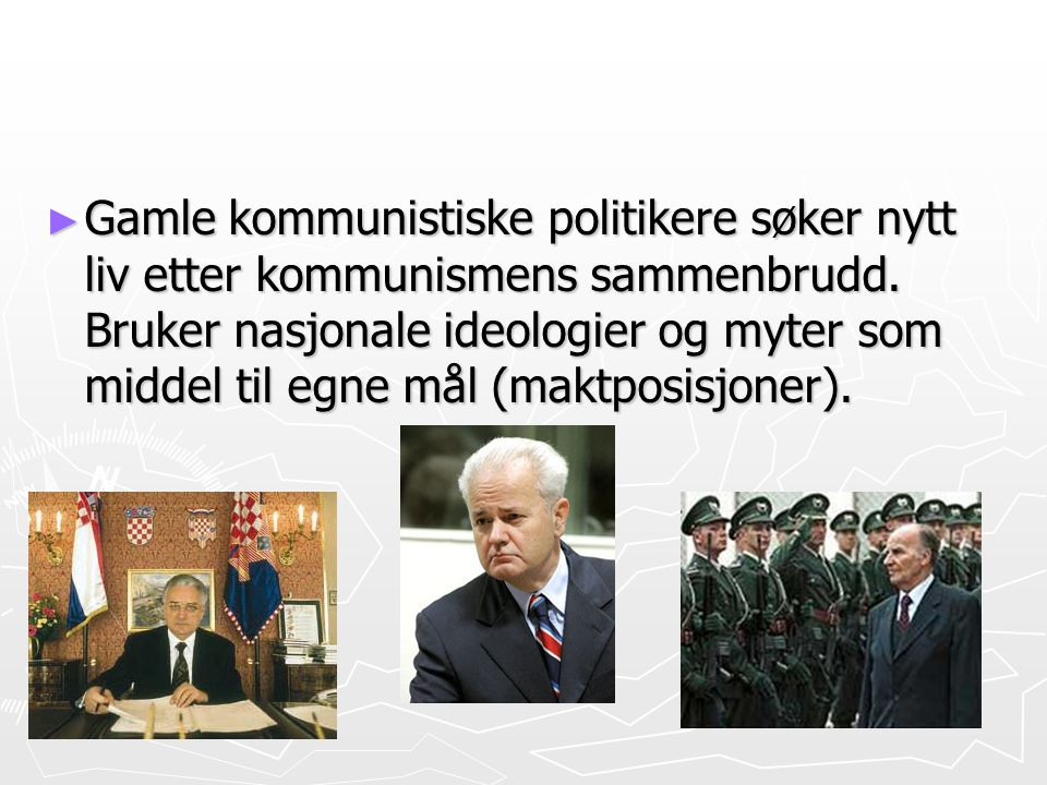 Gamle kommunistiske politikere søker nytt liv etter kommunismens sammenbrudd.