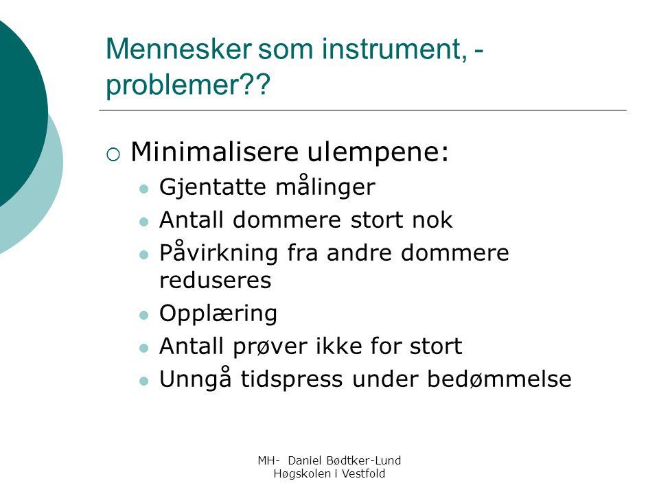 Mennesker som instrument, -problemer