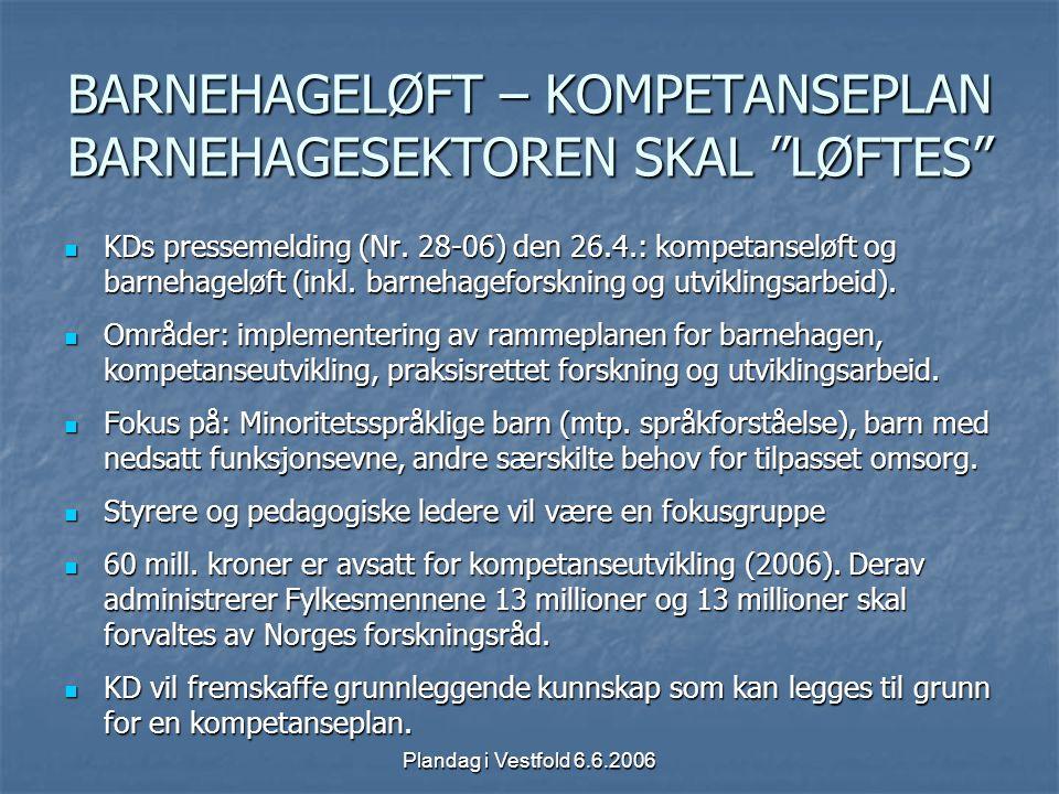 BARNEHAGELØFT – KOMPETANSEPLAN BARNEHAGESEKTOREN SKAL LØFTES