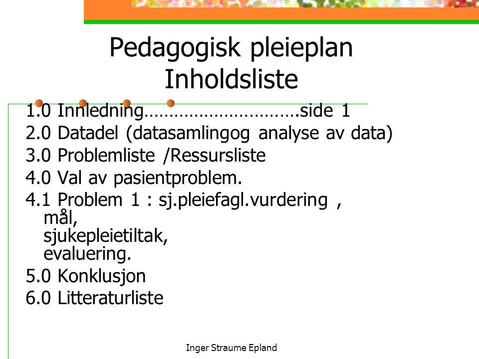 Pedagogisk pleieplan Inholdsliste