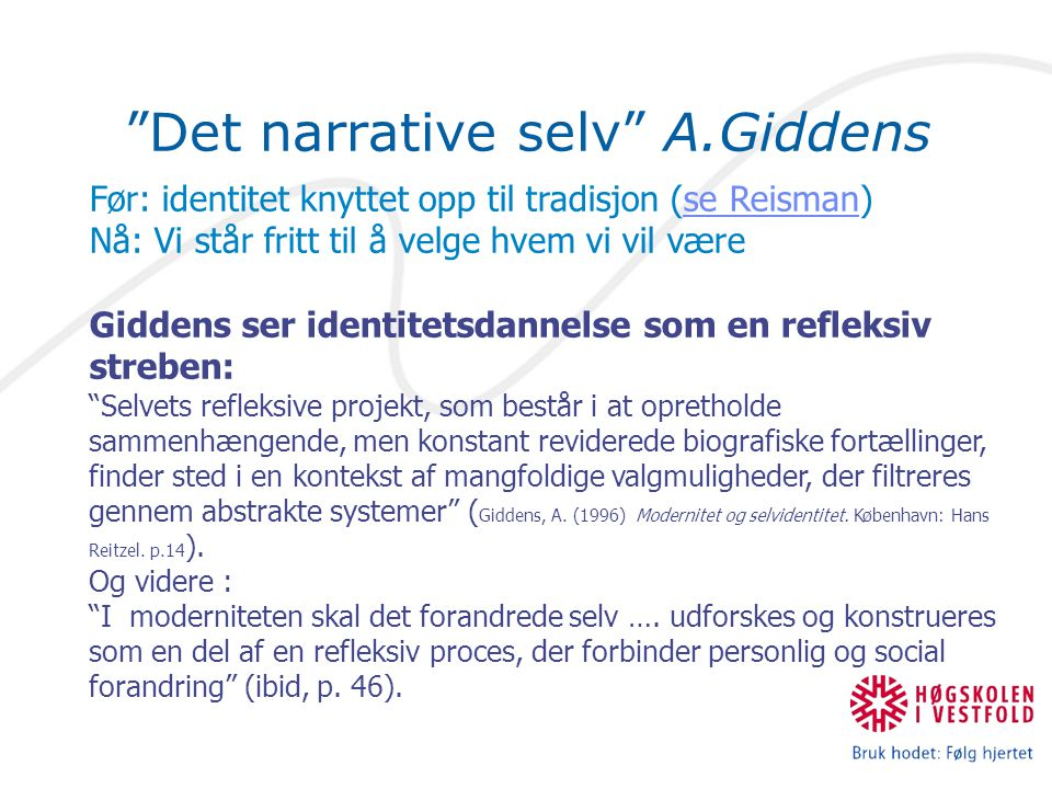 Det narrative selv A.Giddens