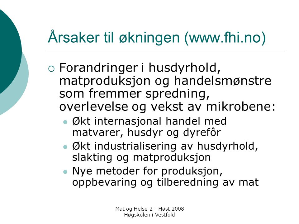 Årsaker til økningen (www.fhi.no)