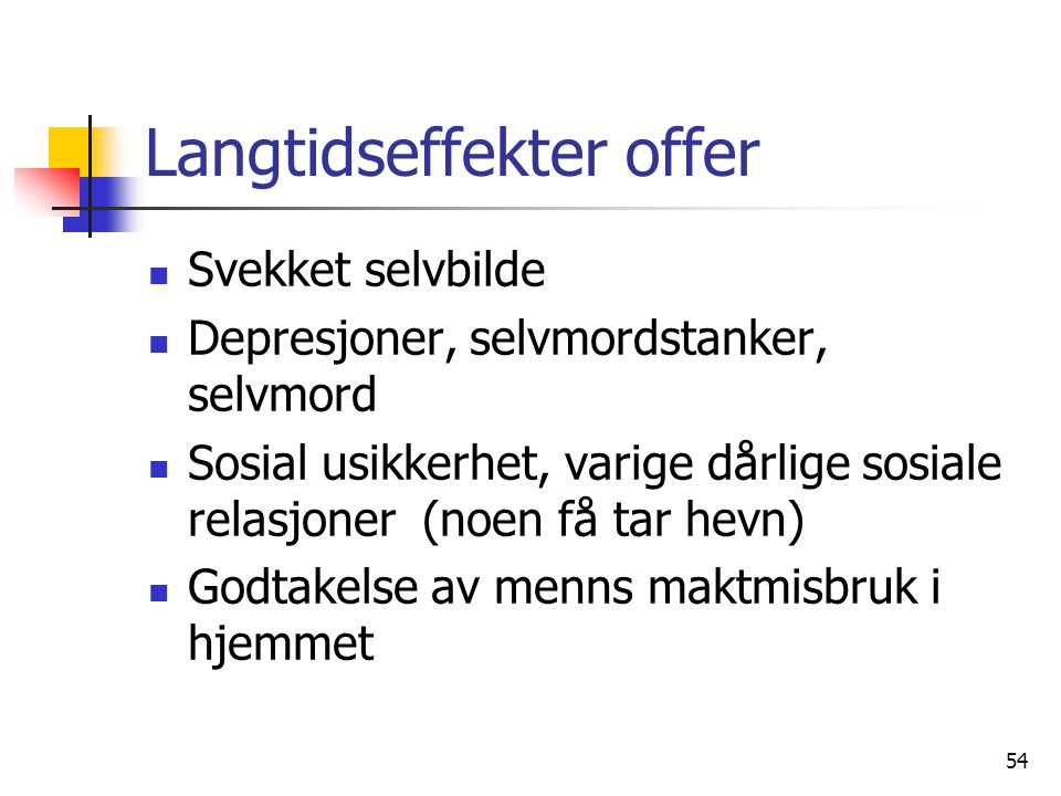 Langtidseffekter offer