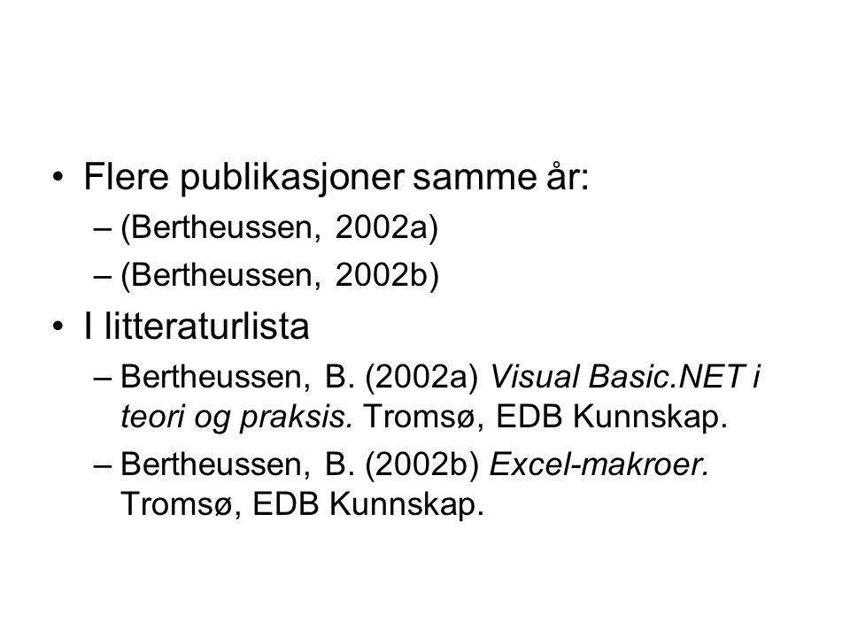 Flere publikasjoner samme år: