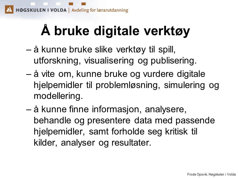 Å bruke digitale verktøy