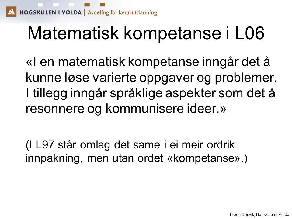 Matematisk kompetanse i L06