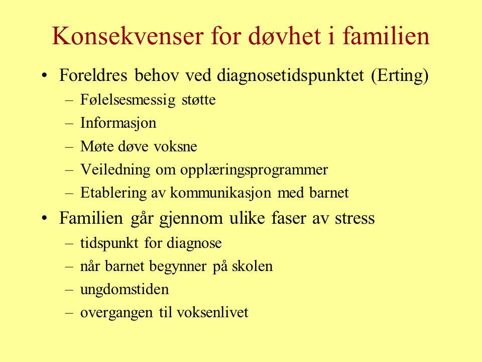 Konsekvenser for døvhet i familien