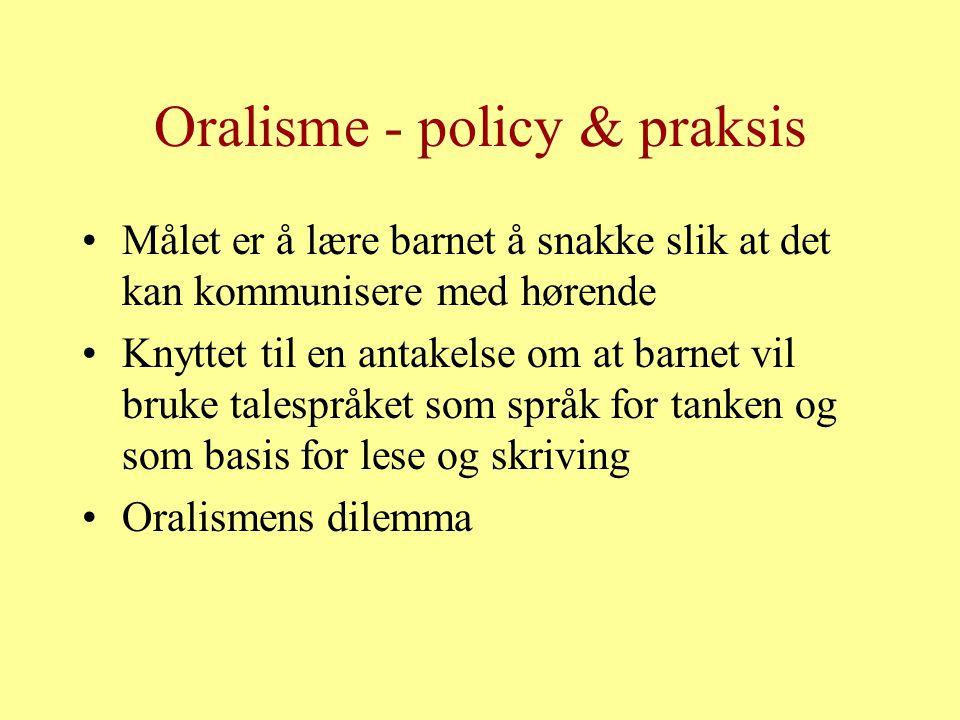 Oralisme - policy & praksis