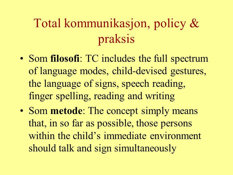 Total kommunikasjon, policy & praksis