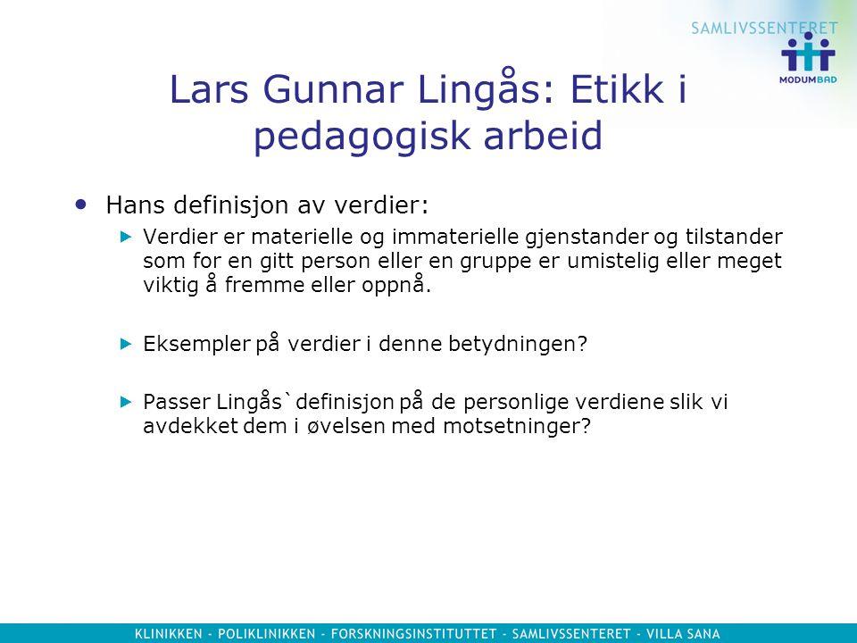 Lars Gunnar Lingås: Etikk i pedagogisk arbeid