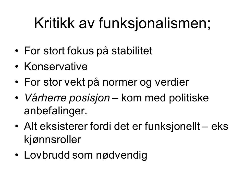 Kritikk av funksjonalismen;