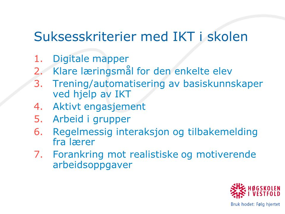 Suksesskriterier med IKT i skolen