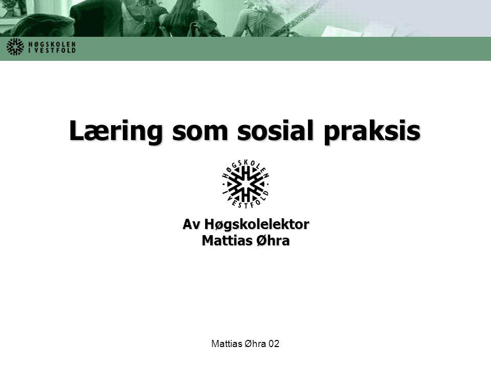 Av Høgskolelektor Mattias Øhra